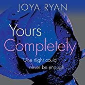 Yours Completely: Reign, Book 2 | Joya Ryan