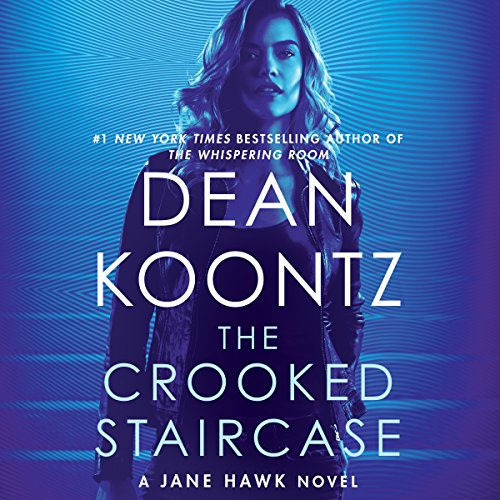The Crooked Staircase: A Jane Hawk Novel, Book 3 cover