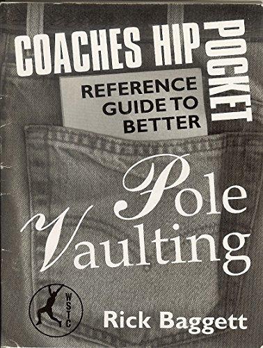 Hip Pocket Guide to Pole Vaulting por Rick Baggett