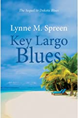 Key Largo Blues: The Sequel to Dakota Blues (Karen Grace Book 2) Kindle Edition