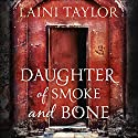 Daughter of Smoke and Bone Hörbuch von Laini Taylor Gesprochen von: Khristine Hvam