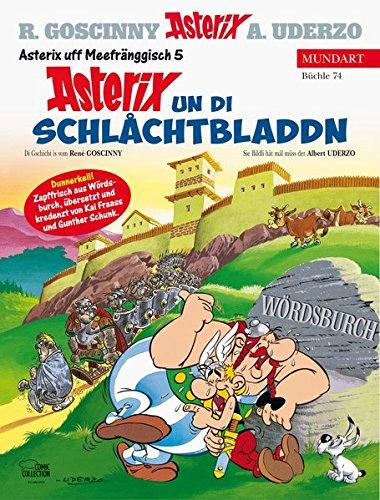 Asterix Mundart Unterfränkisch V: Asterix un di Schlåchtbladdn Gebundenes Buch – 15. September 2017 René Goscinny Albert Uderzo Gunther Schunk Kai Fraass