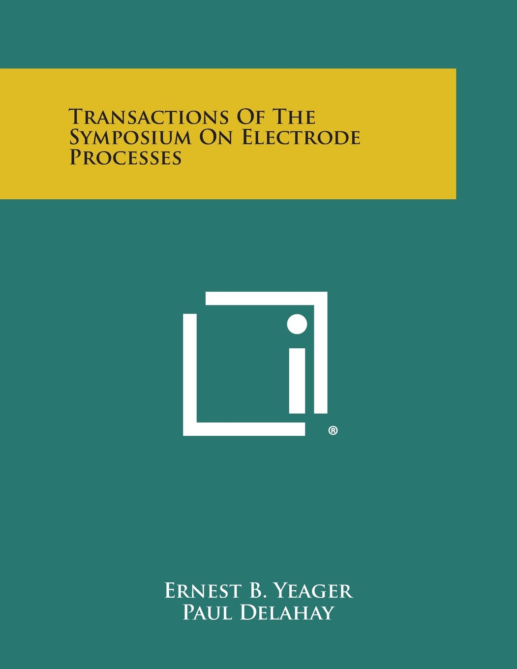 Download Transactions of the Symposium on Electrode Processes PDF