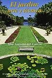 El jardín: Arte y técnica. (6ª ed. Ampl. Act.) (Jardinería)