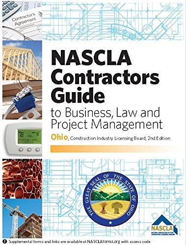 NASCLA Contractors Guide to Business, Law and Project Management, Ohio 2nd Edition