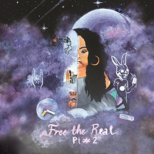 Free The Real (Pt. #2) [Explicit]