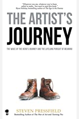 The Artist's Journey: The Wake of the Hero's Journey and the Lifelong Pursuit of Meaning Paperback