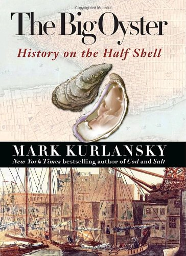 The Big Oyster: History on the Half ()