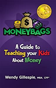 Sweepstakes: MoneyBags: A Guide to Teach Your Kids About Money