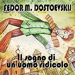 Il sogno di un uomo ridicolo   Fedor M. Dostoevskij