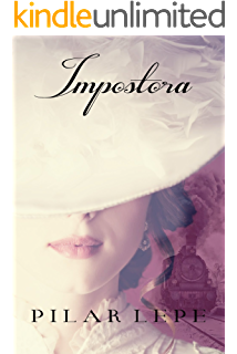 Impostora: Romance Histórico (Spanish Edition)