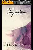 Impostora: Romance Histórico