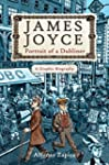 James Joyce: Portrait of a Dubliner�A...