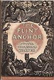 The Flint Anchor, Sylvia Townsend Warner, 0670318485