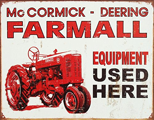 Farmall Tractor Equipment Used Here Tin Sign 13 x 16in