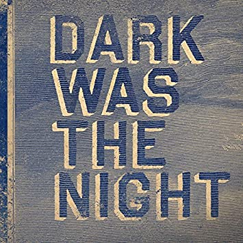 Dark Was The Night Red Hot Complilation