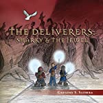 The Deliverers: Sharky and the Jewel | Gregory S. Slomba