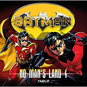 Familie (Batman: No Man's Land 4) Hörspiel