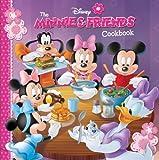 The Minnie & Friends Cookbook