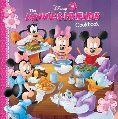 - The Minnie & Friends Cookbook