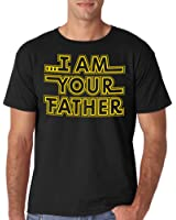 I Am Your Father | Funny Fathers Day Tee | Star in Your Own War with This T-shirt