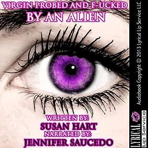 Virgin Probed & F--ked by an Alien Audiobook