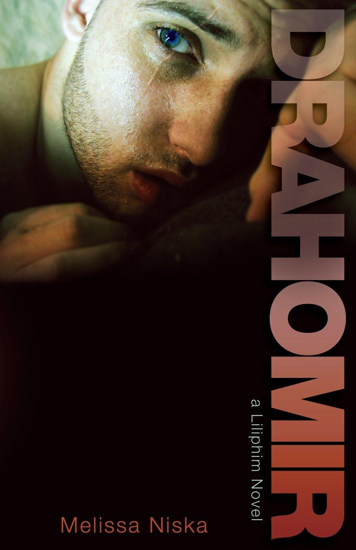 Read Online Drahomir: A Liliphim Novel PDF