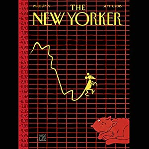 The New Yorker, September 7th 2015 (Nick Paumgarten, Ruth Margalit, George Packer) Periodical