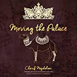 Moving the Palace | Charif Majdalani,Edward Gauvin - translator