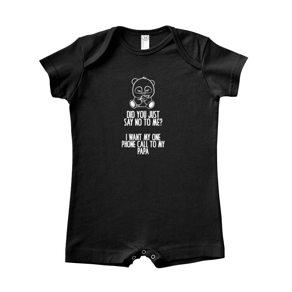 No I Want My One Call to My Papa Baby Romper