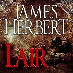 Lair: The Rats Series, Book 2   James Herbert