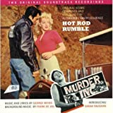 Hot Rod Rumble. Original score composed and conducted by Alexander (Sandy) Courage / Murder Inc. Music and lyrics by George Weiss. Background music by Frank de Vol. Introducing Sarah Vaughan