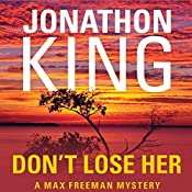 Don't Lose Her  | Jonathon King
