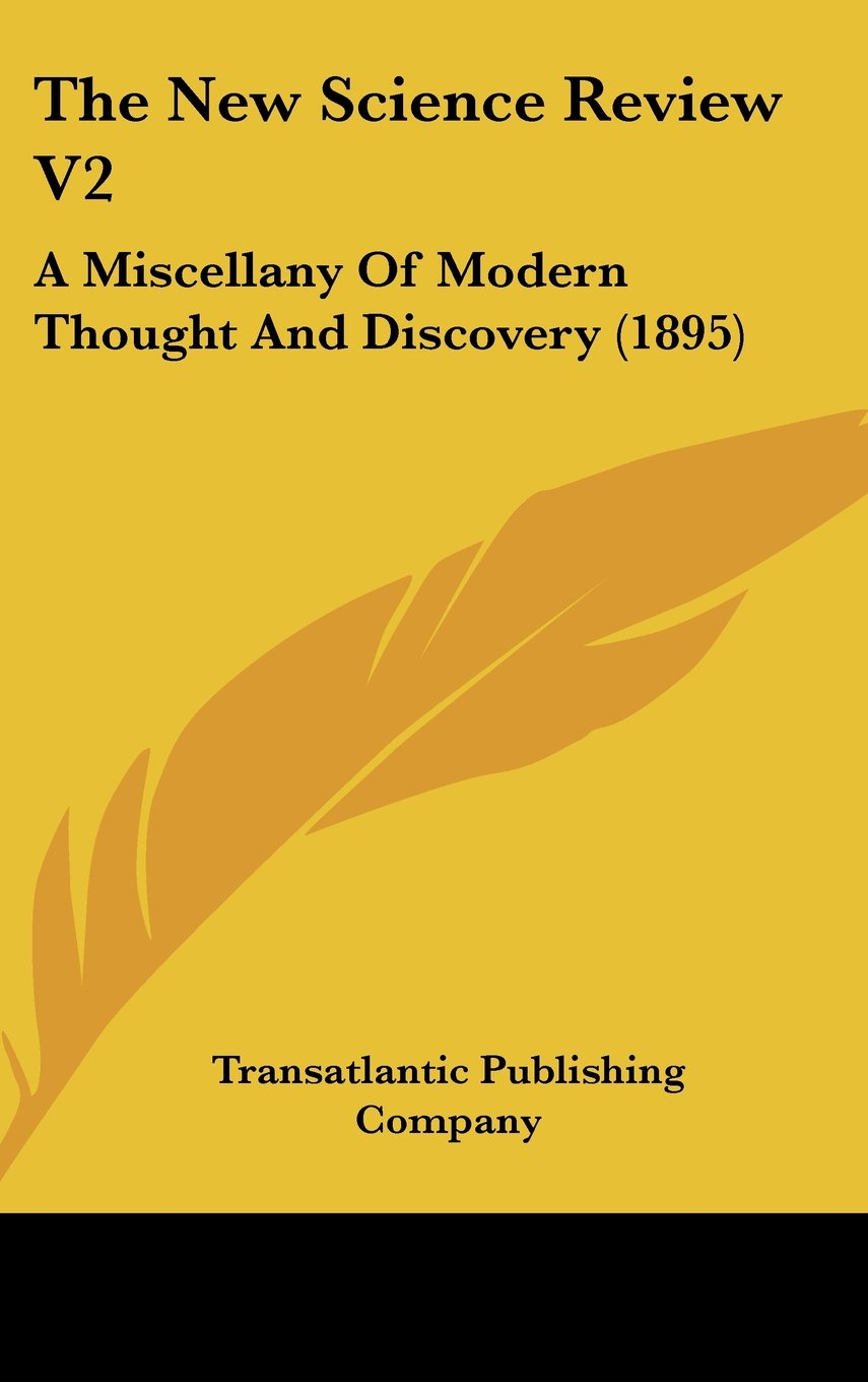 Download The New Science Review V2: A Miscellany Of Modern Thought And Discovery (1895) ebook