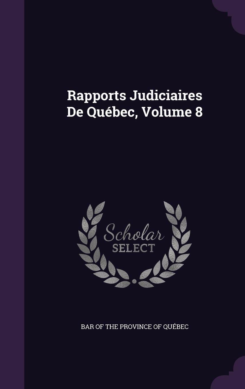 Download Rapports Judiciaires de Quebec, Volume 8 pdf