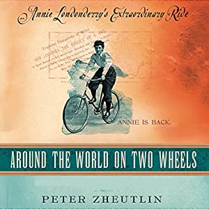 Around the World on Two Wheels Audiobook