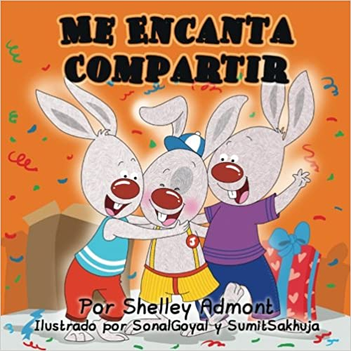 Me EncantaCompartir: I Love to Share (Spanish Edition)