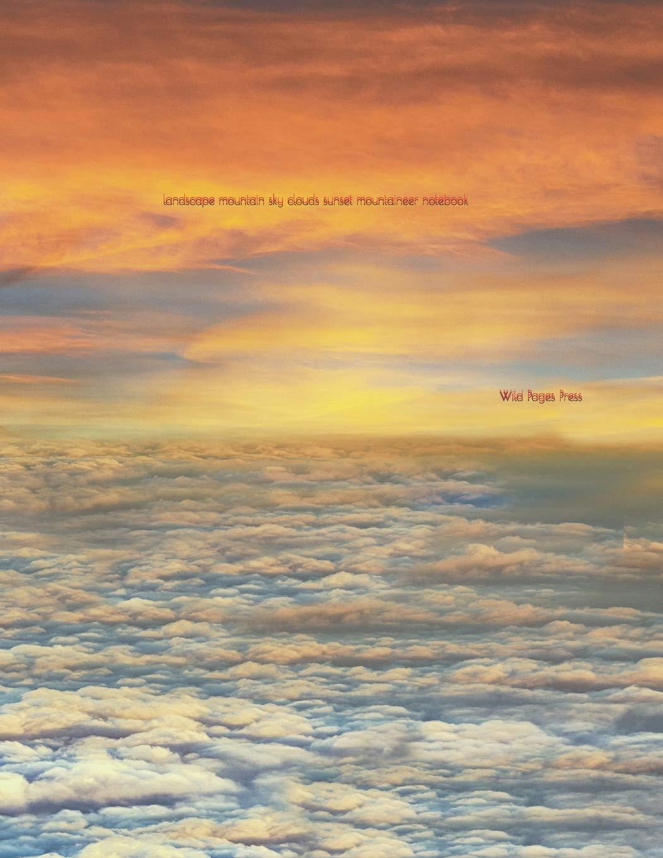 Landscape Mountain Sky Clouds Sunset Mountaineer Notebook