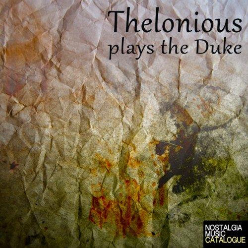 Thelonious plays The Duke