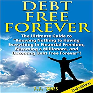 Debt Free Forever [2nd Edition] Audiobook