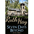 Seven Days Beyond (There, Back & Beyond Book 3)