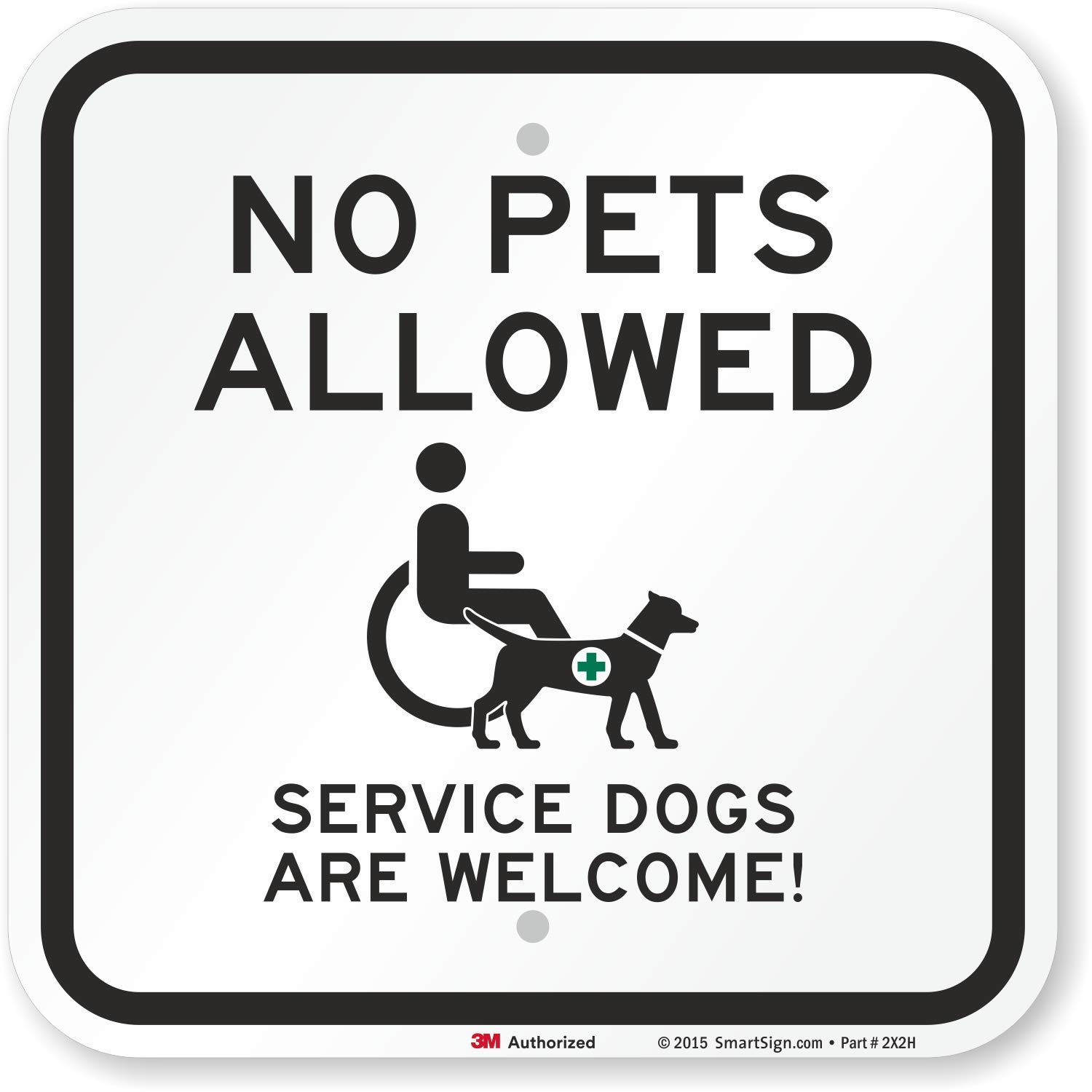 12 x 12 Aluminum Service Dogs are Welcome Sign by SmartSign No Pets Allowed