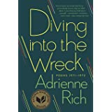 Diving Into the Wreck: Poems 1971 To 1972