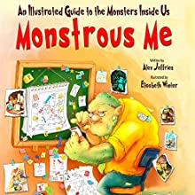 Monstrous Me Audiobook by Alex Jeffries Narrated by Alex Jeffries