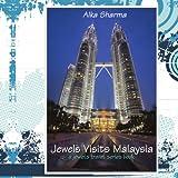 Jewels Visits Malaysia, Alka Sharma, 1434350606