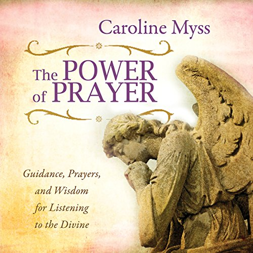 GA XVI - Download The Power of Prayer: Guidance, Prayers