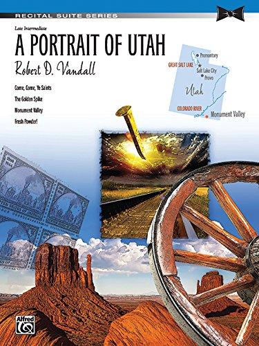 (A Portrait of Utah: Sheet (Recital Suite Series))