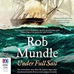 Under Full Sail | Rob Mundle