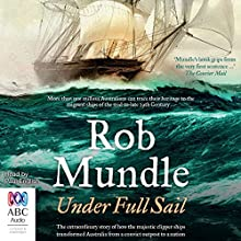 Under Full Sail Audiobook by Rob Mundle Narrated by Paul English