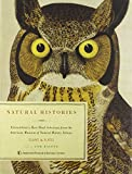 img - for Natural Histories: Extraordinary Rare Book Selections from the American Museum of Natural History Library book / textbook / text book